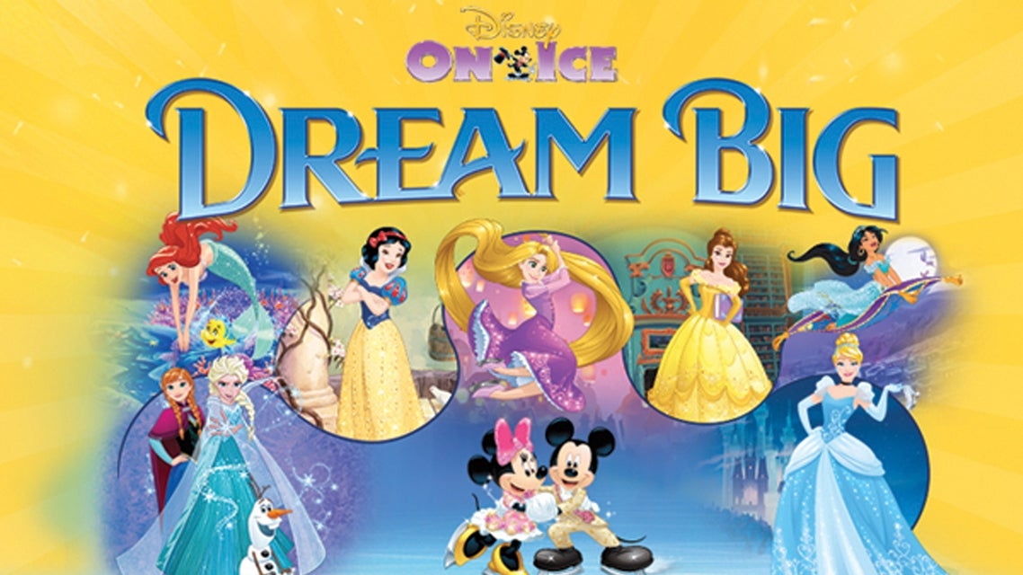 Disney On Ice - Dream Big Tickets
